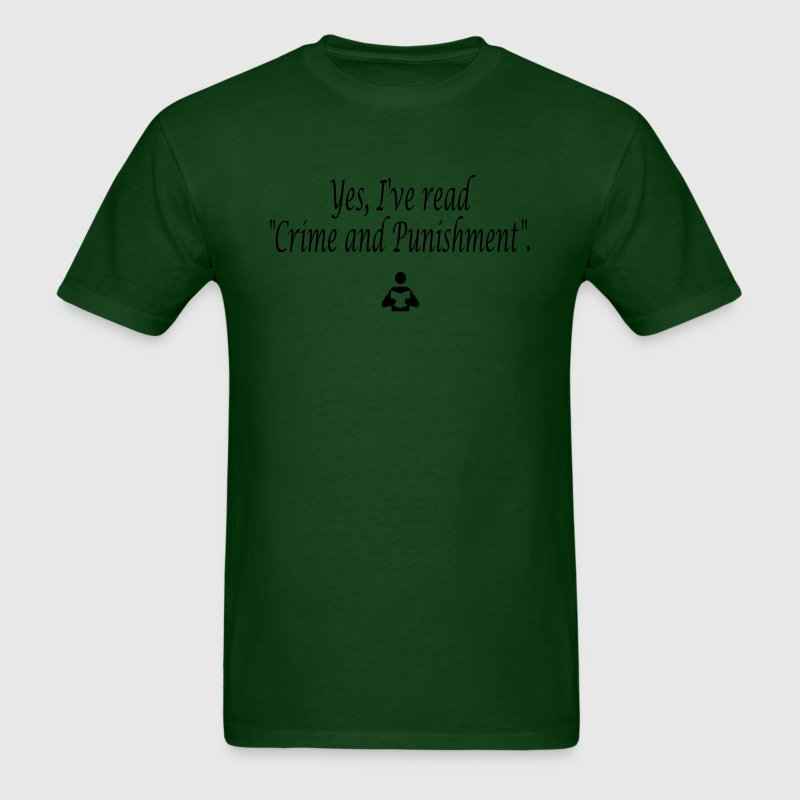 Yes, I've read Crime and Punishment. T-Shirts - Men's T-Shirt