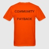 Community Payback (60% transparency) - Men's T-Shirt