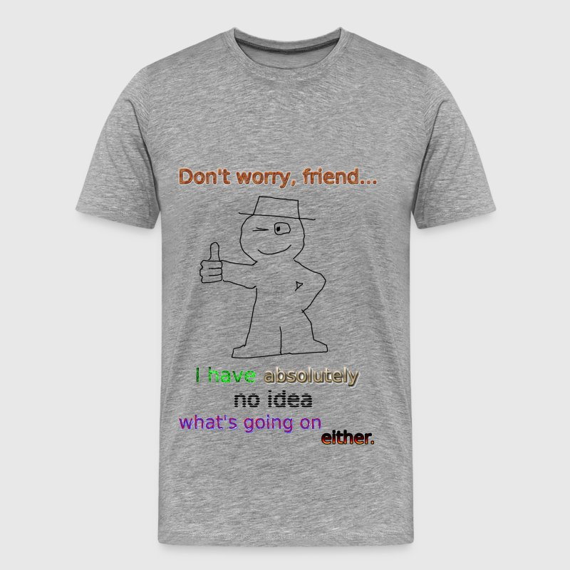 No Worries T-Shirts - Men's Premium T-Shirt