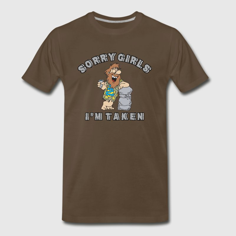 Engagement Sorry Girls I'm Taken T-Shirt - Men's Premium T-Shirt