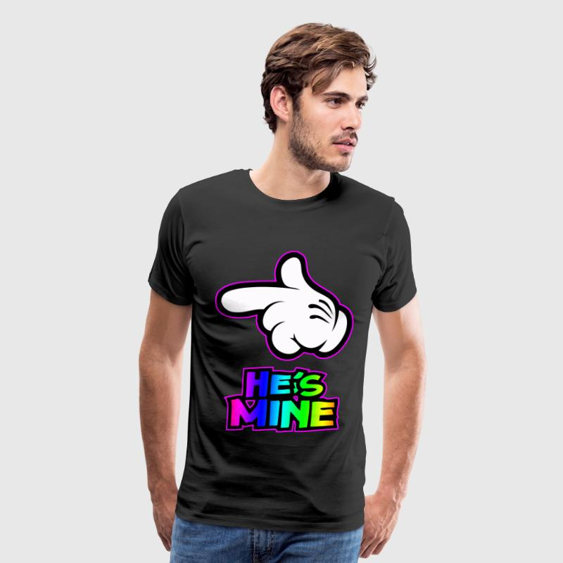 he is mine T-Shirts - Men's Premium T-Shirt