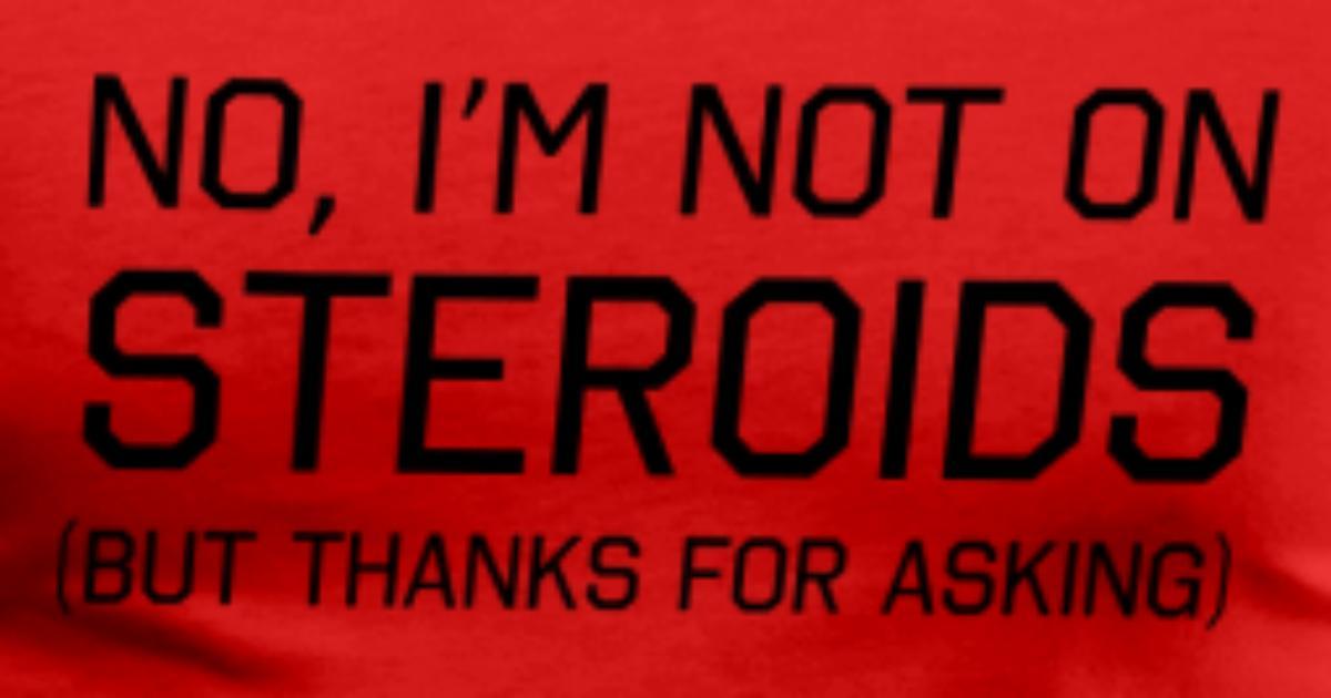 anti steroids shirts