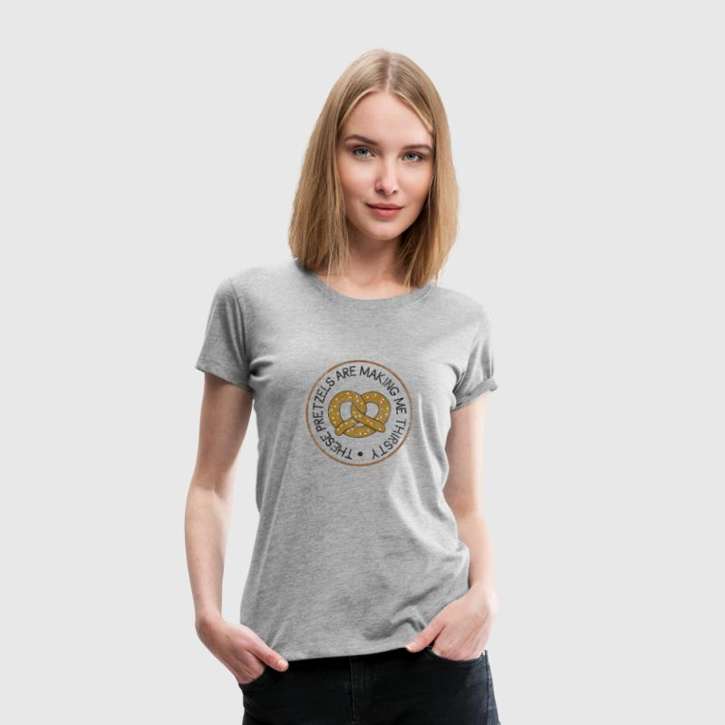 These Pretzels are Making Me Thirsty Women's T-Shirts - Women's Premium T-Shirt