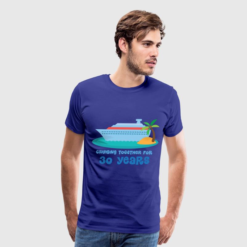 30th Anniversary Gift (Cruise) T-Shirts - Men's Premium T-Shirt