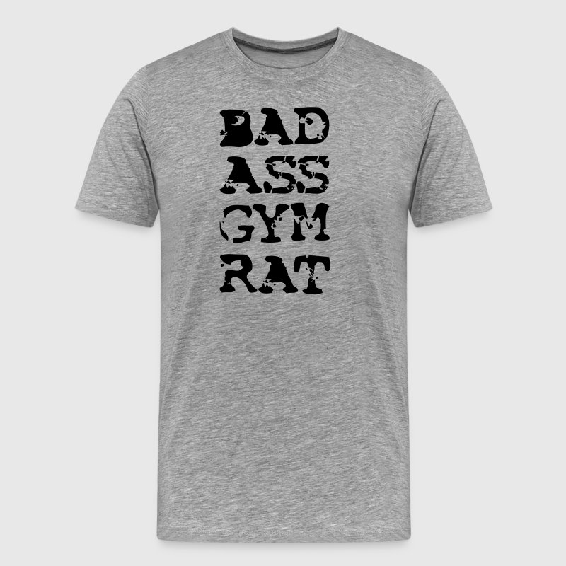 Bad Ass Gym Rat T-Shirts - Men's Premium T-Shirt