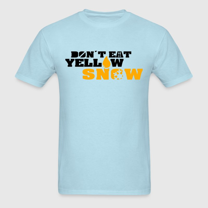 don´t eat yellow snow Shirt - Men's T-Shirt