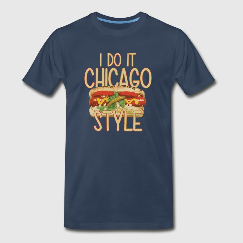 Chicago Style Clothing Apparel Shirts Parody T-Shirts - Men's Premium T-Shirt