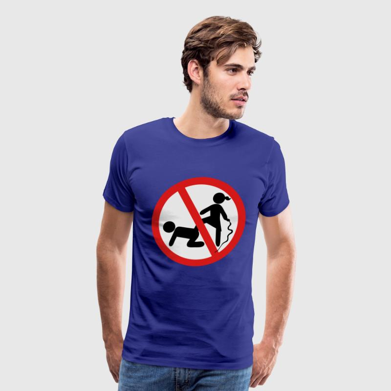 Funny No Dominatrix / Slave BDSM Sign T-Shirts - Men's Premium T-Shirt