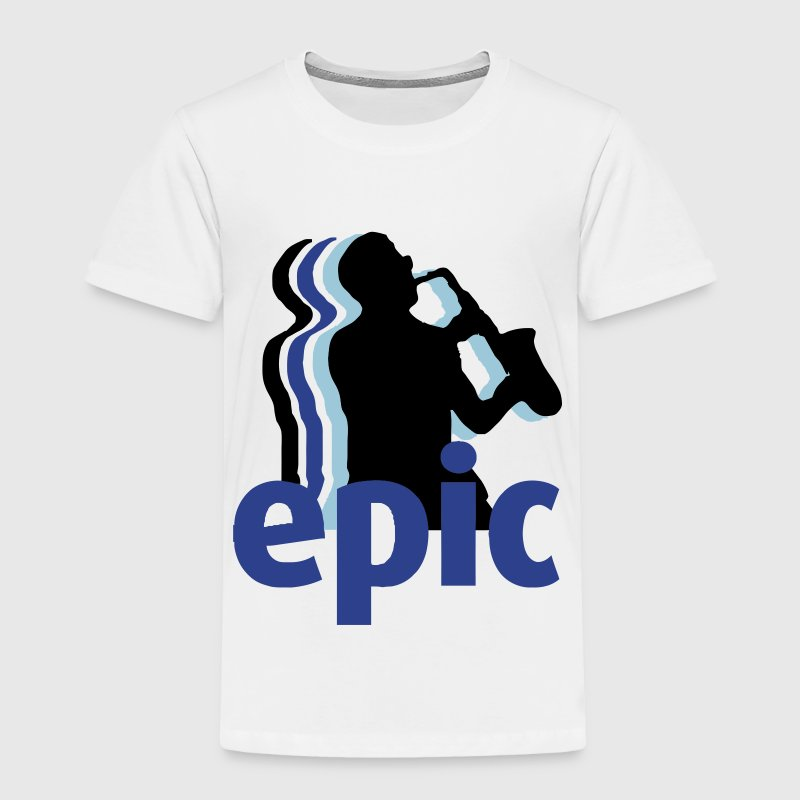 Epic Sax Guy Toddler Shirts - Toddler Premium T-Shirt