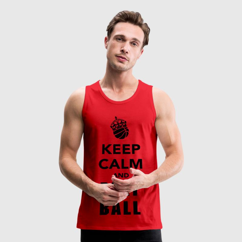 Keep Calm and Play Basketball Tank Tops - Men's Premium Tank
