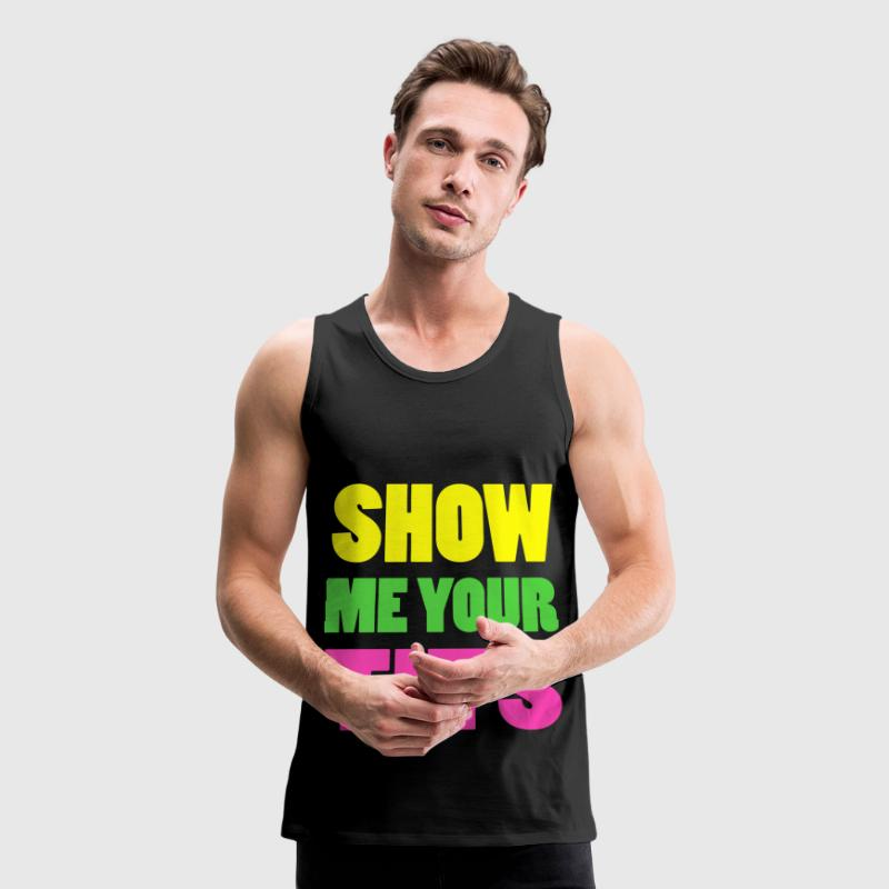 Show Me Your Tits Neon Design Tank Tops - Men's Premium Tank