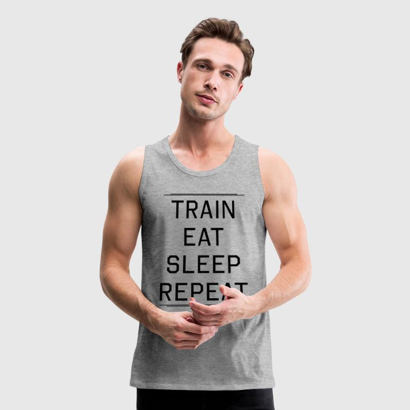 Train Eat Sleep Repeat Tank Tops - Men's Premium Tank