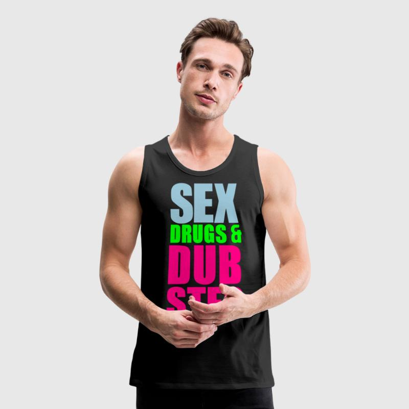 SEX DRUGS and DUBSTEP Tank Tops - Men's Premium Tank
