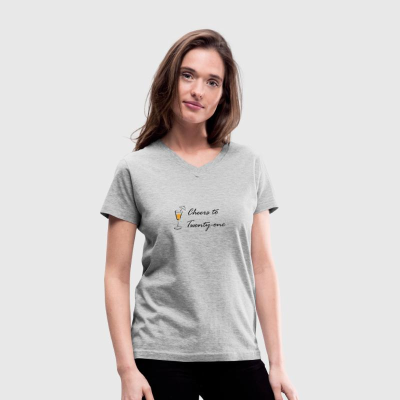 Gray cheers to 21 Women's T-Shirts - Women's V-Neck T-Shirt