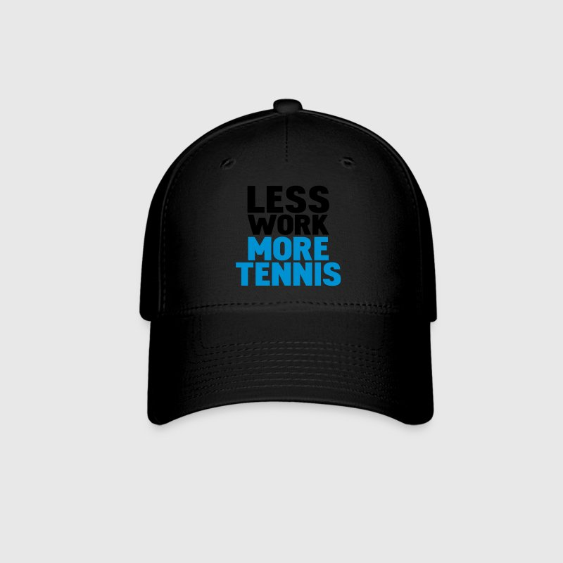 Black less work more tennis Caps - Baseball Cap