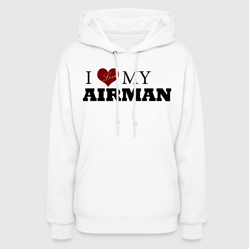 White Love my AIRMAN Hoodies - Women's Hoodie