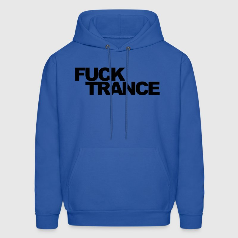 Royal blue Fuck Trance V1 Hoodies - Men's Hoodie