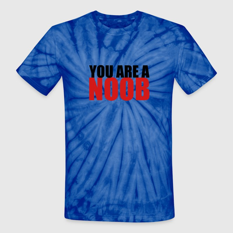 You are a Noob - Unisex Tie Dye T-Shirt