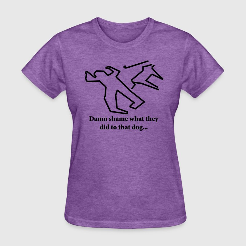 Deep heather Damn shame what they did to that dog... Women's T-Shirts - Women's T-Shirt