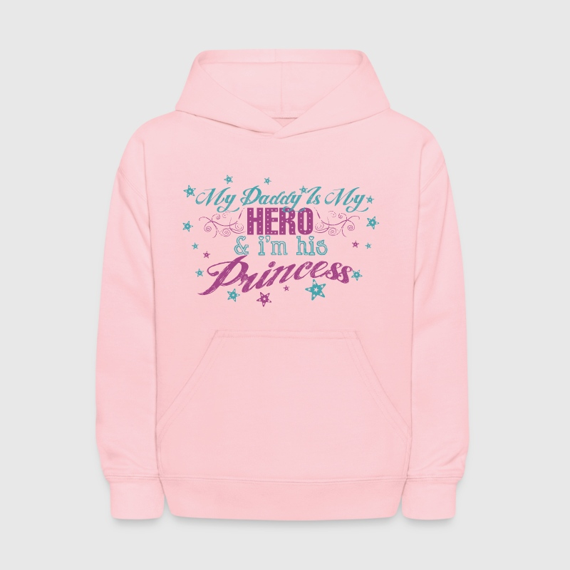 Pink My Daddy Is My Hero & I'm His Princess Sweatshirts - Kids' Hoodie