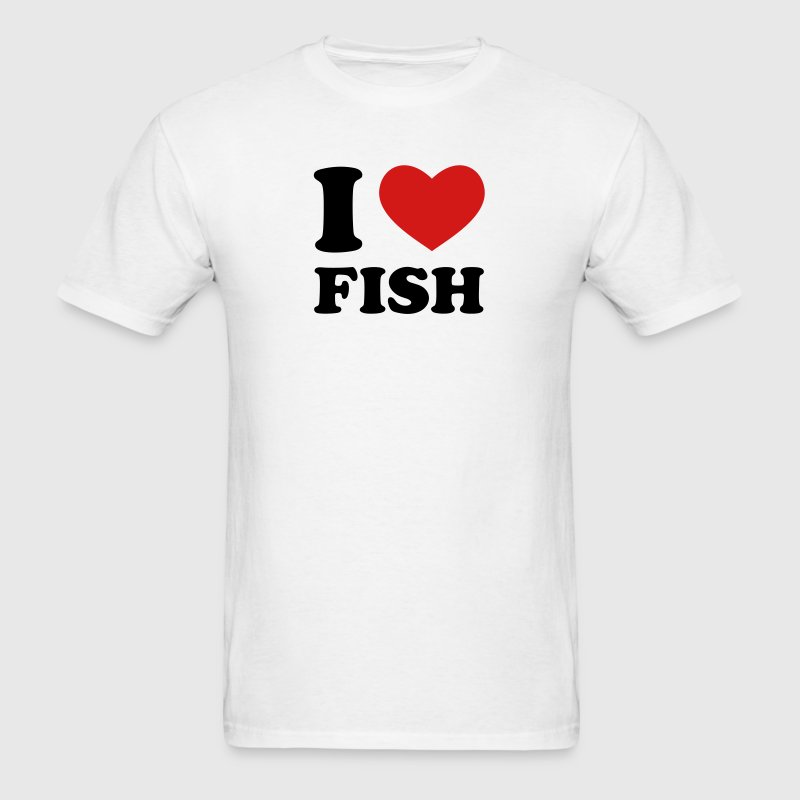White I Love Fish T-Shirts - Men's T-Shirt