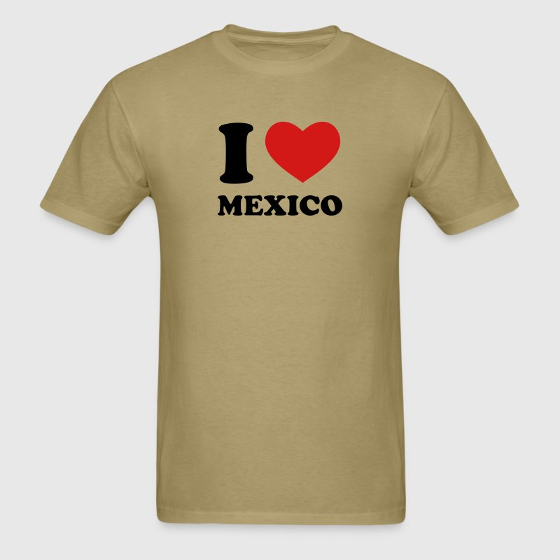 Khaki I Love Mexico T-Shirts - Men's T-Shirt