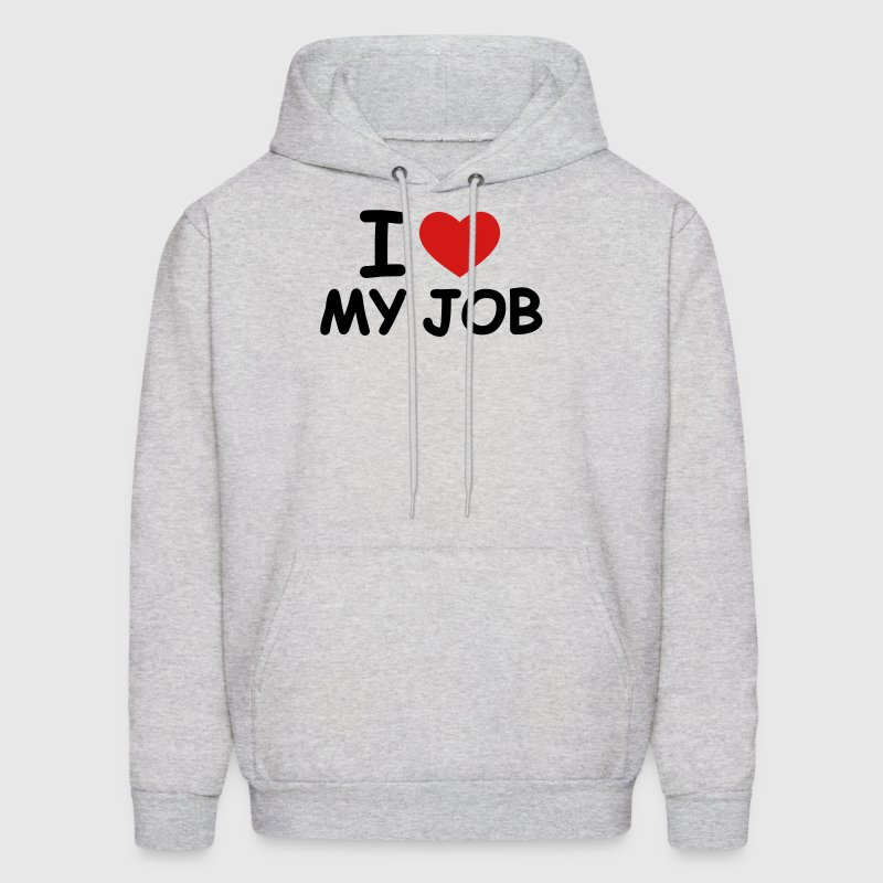 Ash  I Love My Job Hoodies - Men's Hoodie