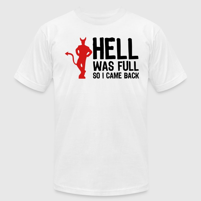 White Hell was full - So I came back (2c) T-Shirts - Men's Fine Jersey T-Shirt