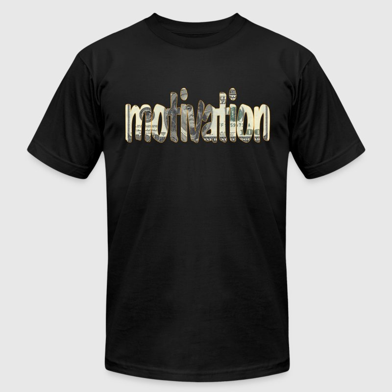 Money is Motivation - Men's T-Shirt by American Apparel