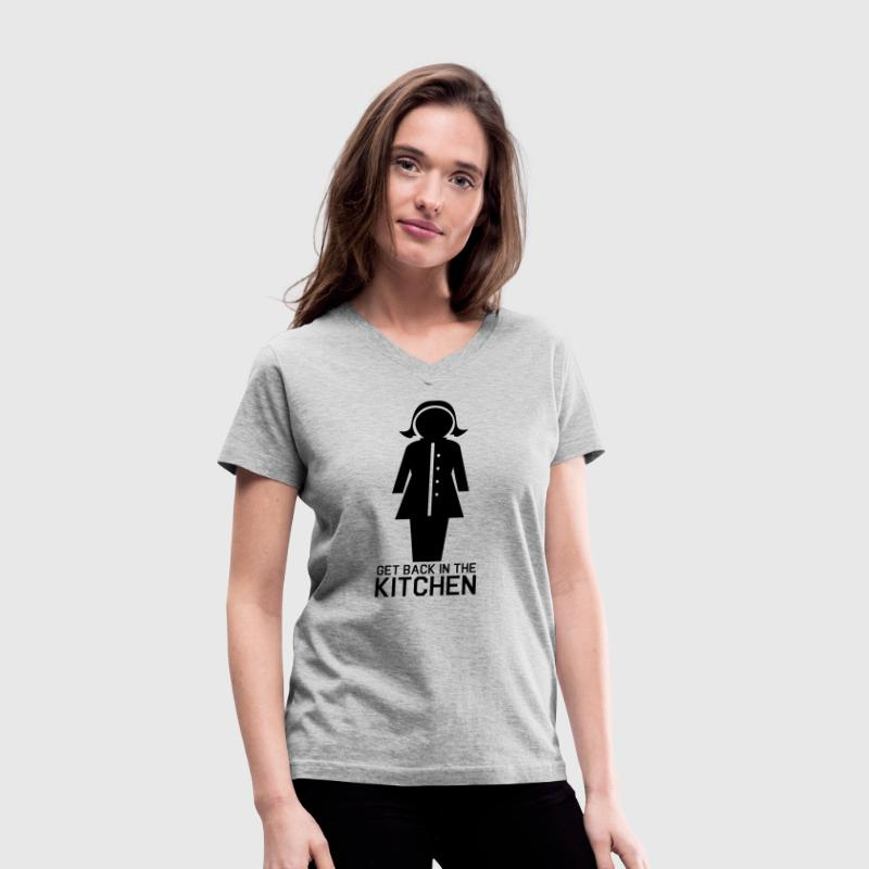 woman get back in the kitchen Women's T-Shirts - Women's V-Neck T-Shirt
