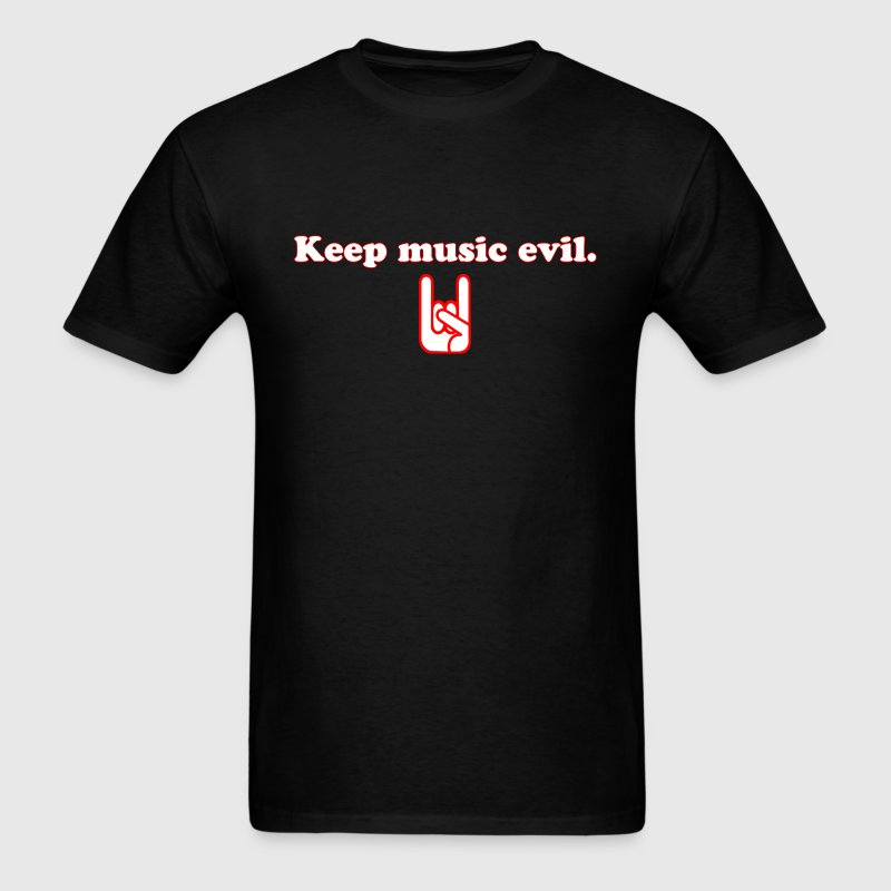 Keep Music Evil T Shirt - Men's T-Shirt