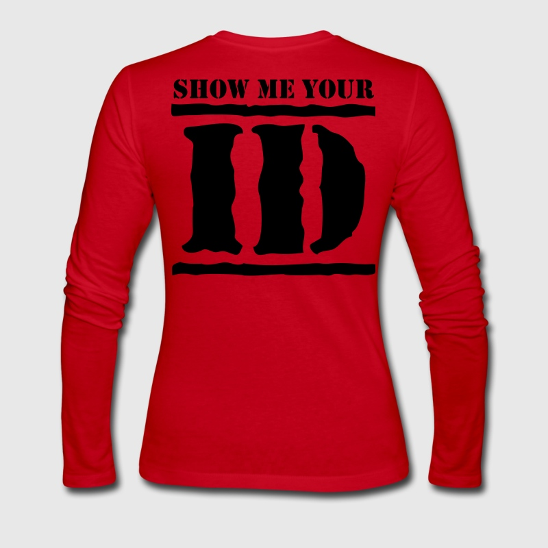 show me your ID identity Long Sleeve Shirts - Women's Long Sleeve Jersey T-Shirt