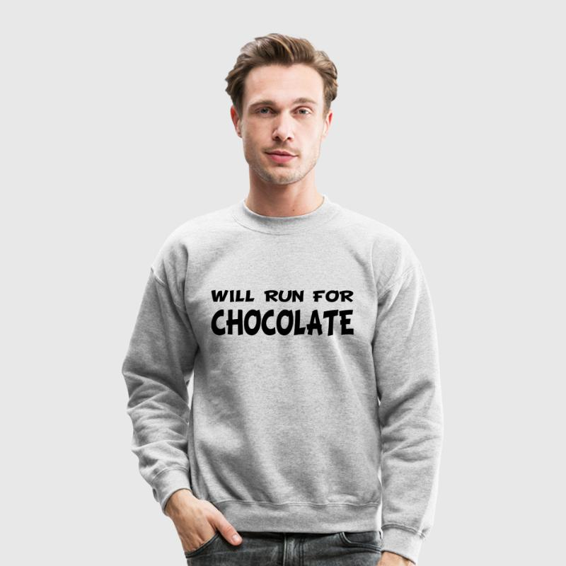 Will Run for Chocolate Long Sleeve Shirts - Crewneck Sweatshirt