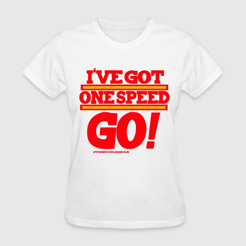Charlie Sheen isms One speed go! Women's T-Shirts - Women's T-Shirt