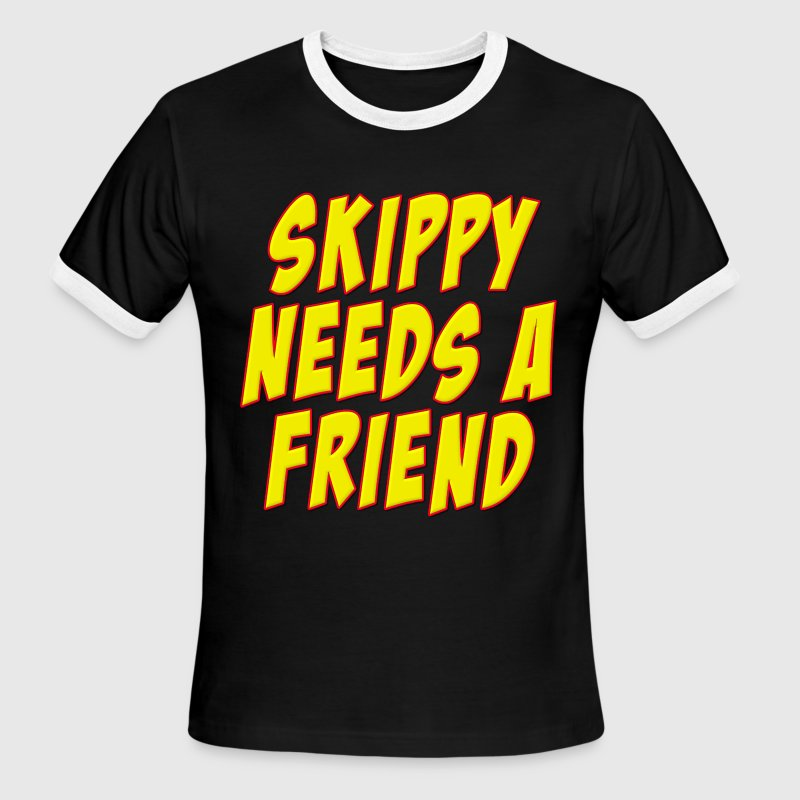 Skippy Needs A Friend Edbassmaster T-Shirts - Men's Ringer T-Shirt