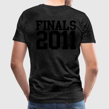 FINALS 2011 graduate school leavers Zip Hoodies/Jackets - Men's Premium T-Shirt
