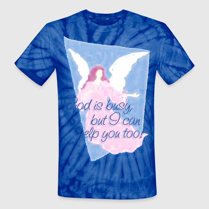 GOD IS BUSY, but I can help you! | unisex tie dye shirt - Unisex Tie Dye T-Shirt