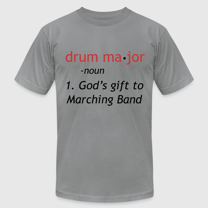 Definition of a Drum Major - Men's T-Shirt by American Apparel