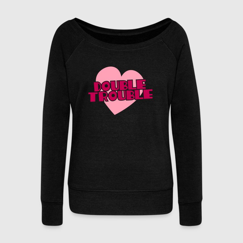 double trouble Long Sleeve Shirts - Women's Wideneck Sweatshirt