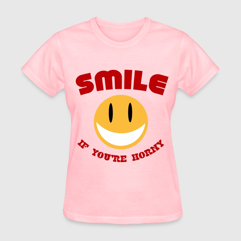 Smile If You're Horny Women's T-Shirts - Women's T-Shirt