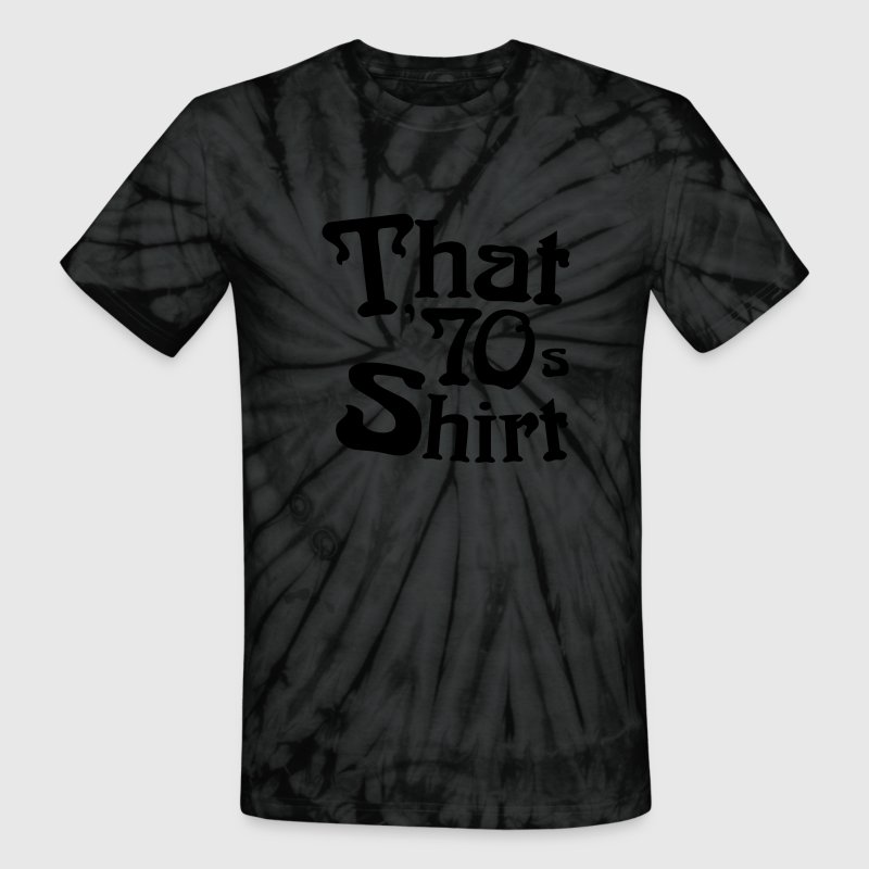 That 70s shirt t shirt spreadshirt that 70s shirt t shirts unisex tie dye t shirt sciox Image collections