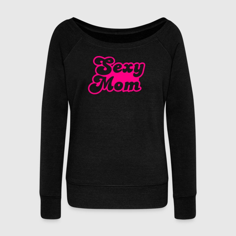 sexy mom mommy in hot pink Long Sleeve Shirts - Women's Wideneck Sweatshirt