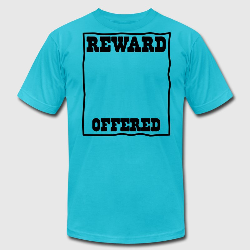reward offered poster background put in your own picture! T-Shirts - Men's Fine Jersey T-Shirt