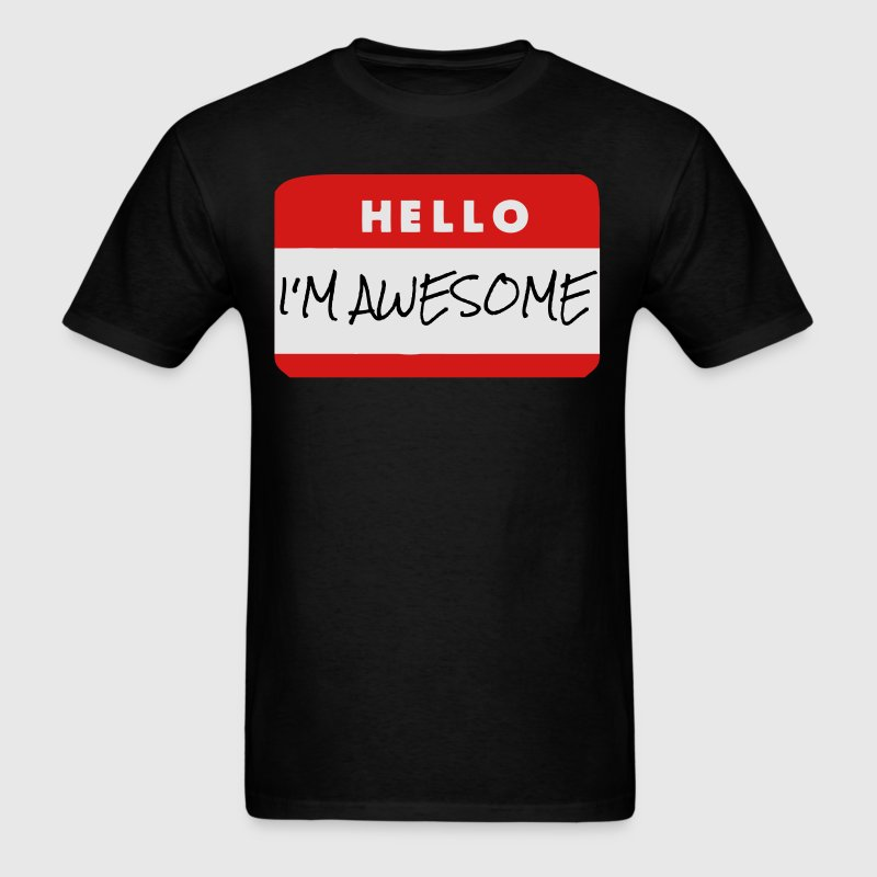 Hello, I'm Awesome T-Shirts - Men's T-Shirt