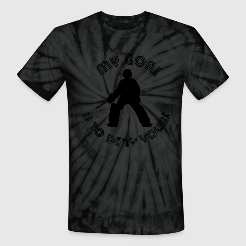 My Goal Is To Deny Yours (field hockey) T-Shirts - Unisex Tie Dye T-Shirt
