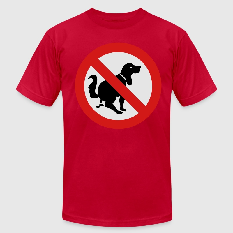 NO Dog Poop Sign - Men's T-Shirt by American Apparel
