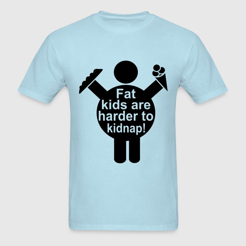 Fat Kids are harder to kidnap! Vector Design T-Shirts - Men's T-Shirt