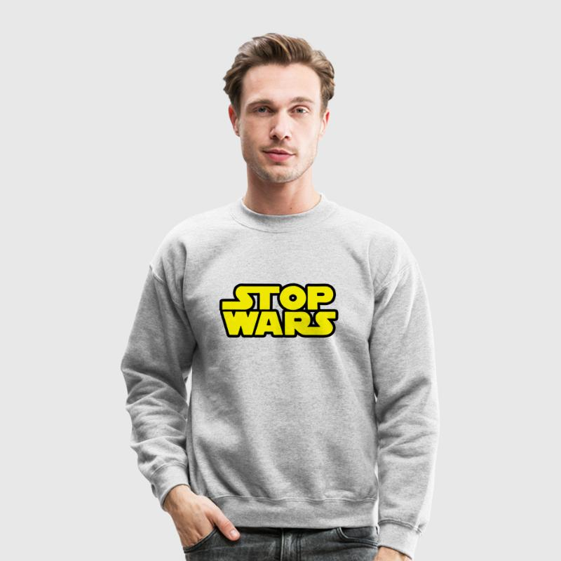 Stop Wars (Star Wars)  Long Sleeve Shirts - Crewneck Sweatshirt