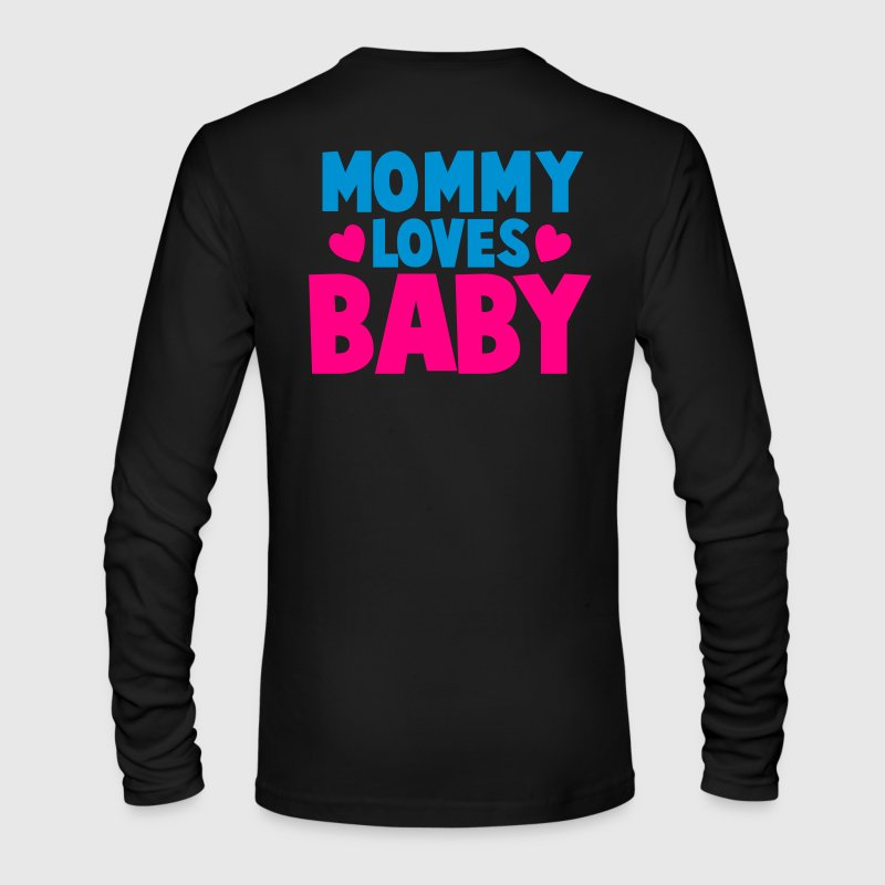MOMMY LOVES BABY cute mom shirt Long Sleeve Shirts - Men's Long Sleeve T-Shirt by Next Level