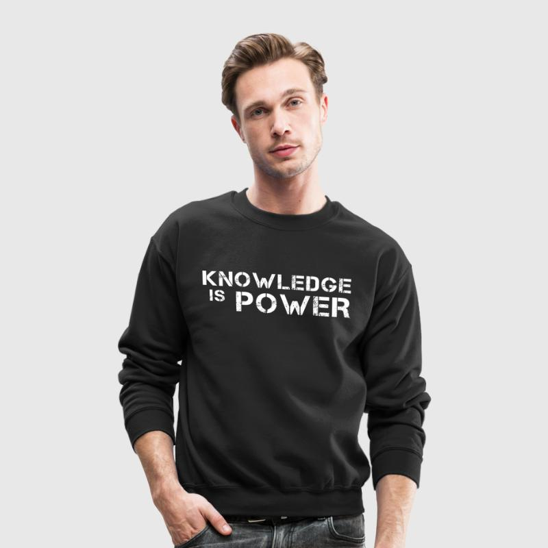 Knowledge Is Power Long Sleeve Shirts - Crewneck Sweatshirt